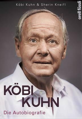 Wieder eine Autobiografie über einen Fussballer und doch ganz anders: Das Cover zu Köbi Kuhns Buch.