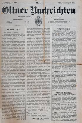 Am 28. März 1895 – also vor 125 Jahren – erschienen erstmals die «Oltner Nachrichten».