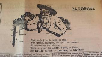 In der bz vom 24. Oktober 1919 publizierten die Freisinnigen eine Zeichnung des Liestaler Kunstmalers Otto Plattner: Ein alter Baselbieter blickt über einen Zaun und regt sich über die Streiks der Sozialisten auf. Der Fünfzeiler darunter ist eine Wahlempfehlung für die freisinnigen Nationalrats-Kandidaten: Nationalrat Seiler, Regierungsrat Tanner und Landrat Stohler. Da die bz das Hausblatt der Partei war, schrieb ihn bz-Redaktor Karl Weber gleich selbst.