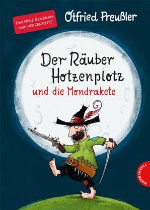 Otfried Preussler und Susanne Preussler-Bitsch: «Der Räuber Hotzenplotz und die Mondrakete». Thienemann. 64 Seiten.