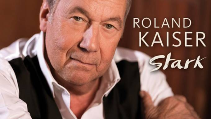 Roland Kaiser - Stark