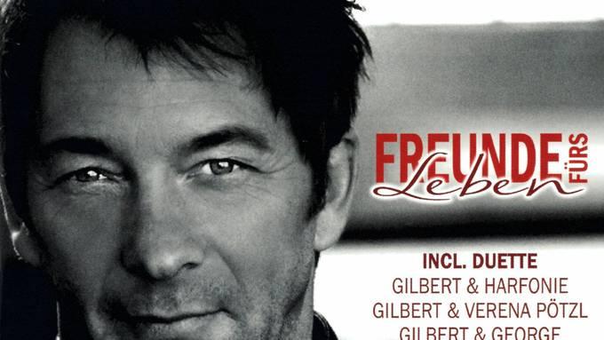 Gilbert & Band - Freunde für's Leben