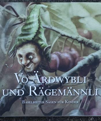 Vo Ärdwybli und Rägemännli Von Kathrin Horn (Bilder) und Barbara Saladin (Text), 52 Seiten. 38 Franken, Handel oder Kantonsverlag.
