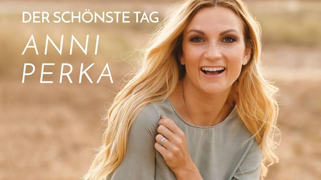 Anni Perka - Der schönste Tag