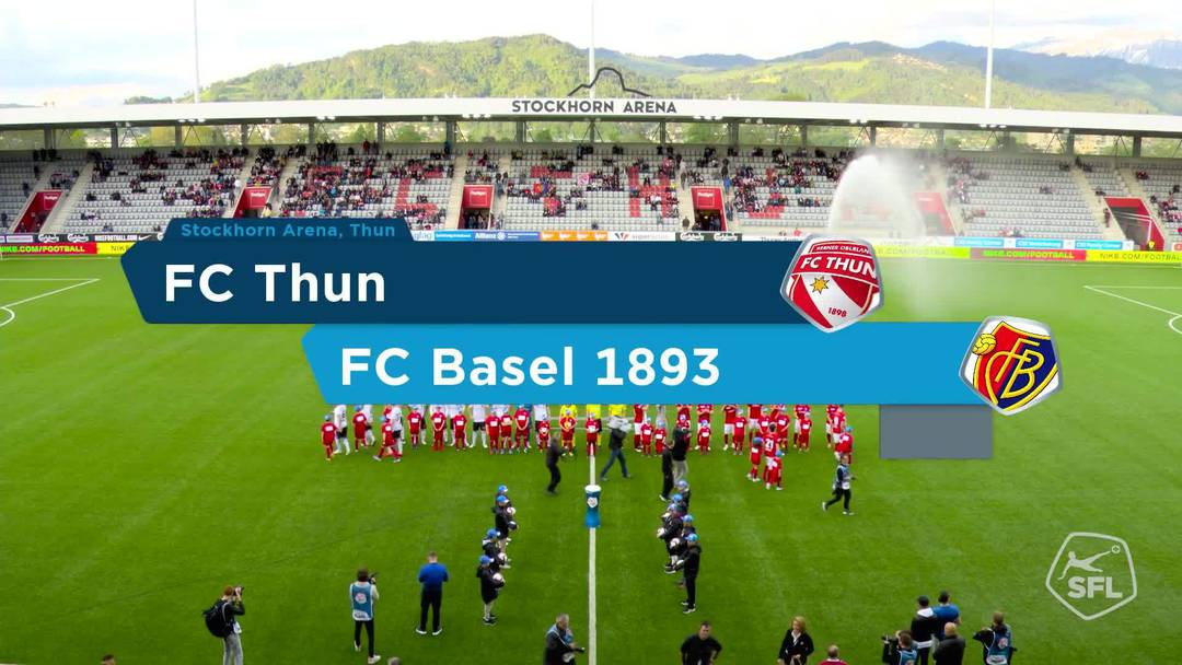 Super League, Saison 2018/19, Runde 35 FC Thun- FC Basel , Matchhighlights
