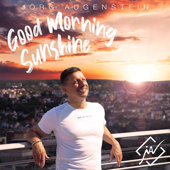 Jörg Augenstein - Good Morning Sunshine