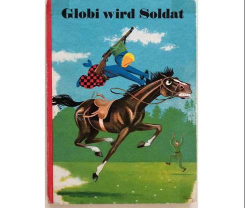 «Globi wird Soldat»: Das ganze Titelbild des Buchs von 1940.