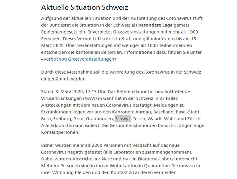 Gemäss dem Update des BAG auf deren Homepage um 17:15 Uhr, gibt es nun auch einen bestätigten Corona-Fall im Kanton Schwyz.