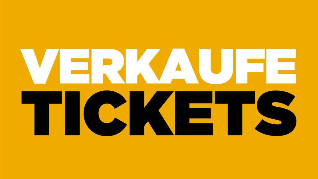 Verkaufe Tickets