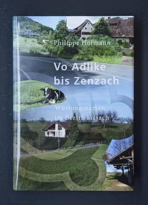 «Vo Adlike bis Zenzach» von Philippe Hofmann
