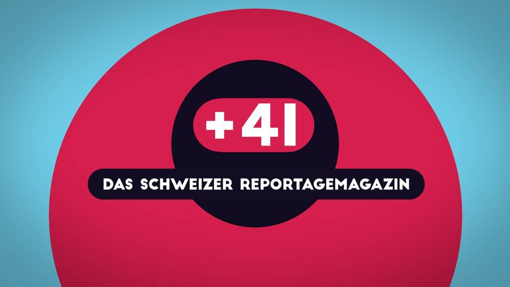 Trailer: +41 – Das Schweizer Reportagemagazin