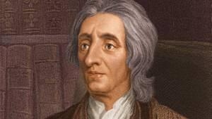 Sir John Locke, der Begründer des modernen Liberalismus