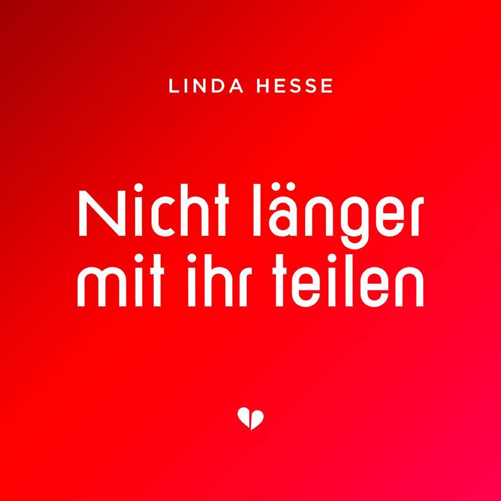 Platz 15 - Linda Hesse - Nicht länger mit ihr teilen