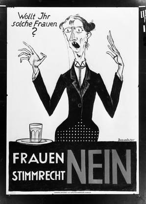 Abstimmungsplakat mit der Nein-Parole zur Einführung des Frauenstimmrechts. Das Plakat wurde in der Deutschschweiz im Abstimmungskampf von 1920 in den Kantonen Basel-Stadt und Zürich eingesetzt.