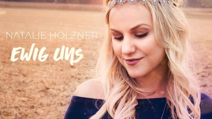 Natalie Holzner - Ewig uns