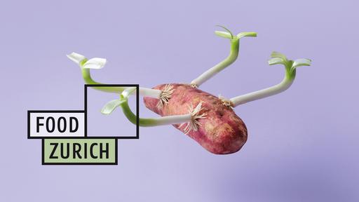 FOOD ZURICH - Genussvoll in die Zukunft