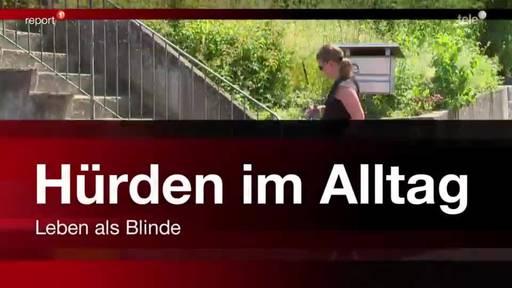 Report Hürden im Alltag - Leben als Blinde