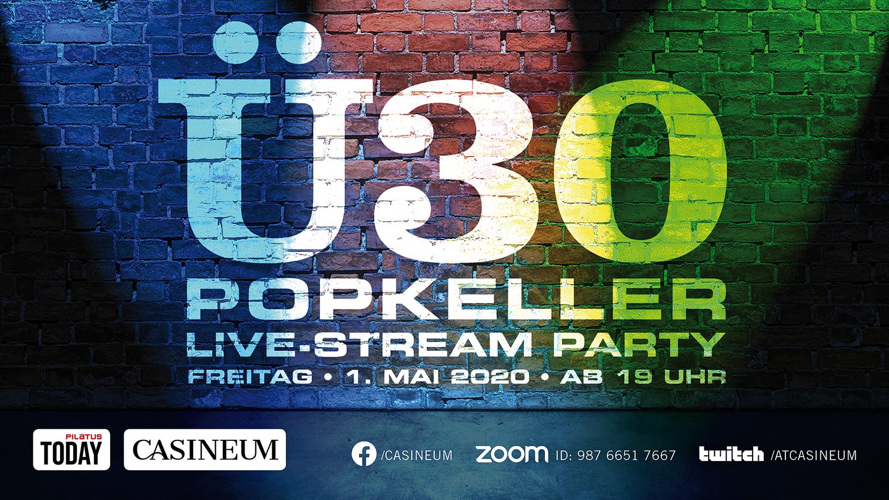 Ü30 Popkeller Hit-Party Live-Stream 1. Mai 2020