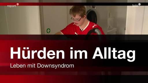 Hürden im Alltag - Leben mit Downsyndrom