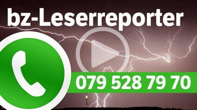 bz-Leserreporter: Haben Sie Bilder oder Videos? Schicken Sie sie uns per WhatsApp.