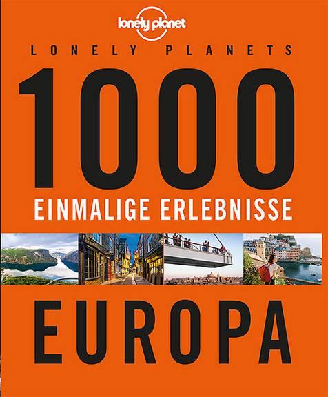 1000 einmalige Erlebnisse Europa