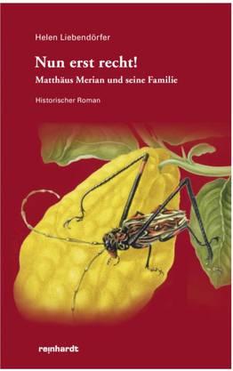 Der Roman «Nun erst recht!» von Helen Liebendörfer.
