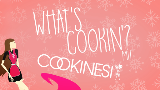 What's cookin'? - mit Cookinesi