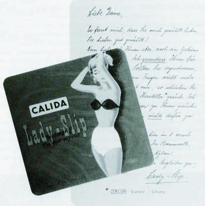 1954: Calida war die erste Firma die Garantiewäsche hergestellt hat.