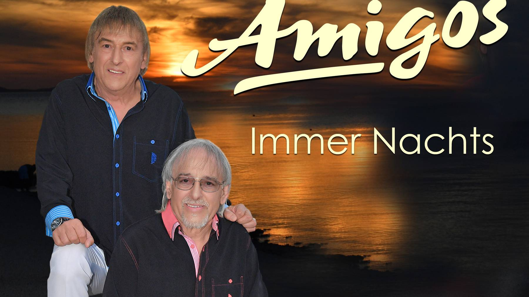 Amigos - Immer nachts