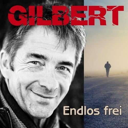 Platz 25 - Gilbert & Band - Endlos frei