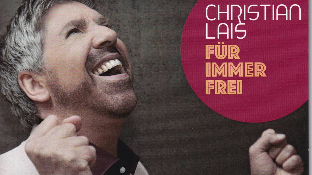 Christian Lais - Für immer frei