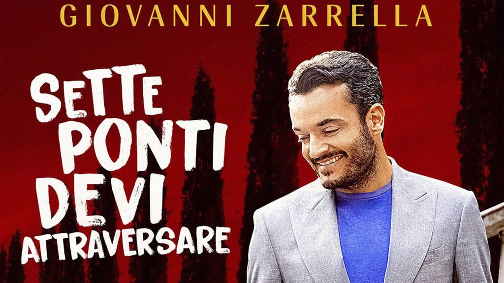 Giovanni Zarrella - SETTE PONTI DEVI ATTRAVERSARE