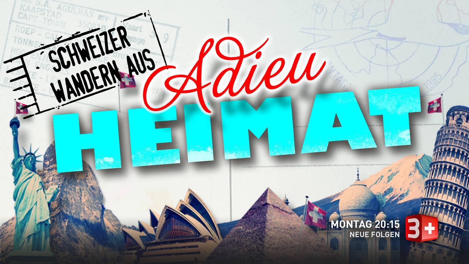 Adieu Heimat - Schweizer wandern aus
