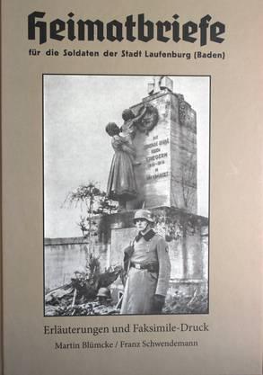 Das Buch der Autoren Blümke und Schwendimann ist für Laufenburg ein wichtiges Zeitdokument zum Zweiten Weltkrieg.