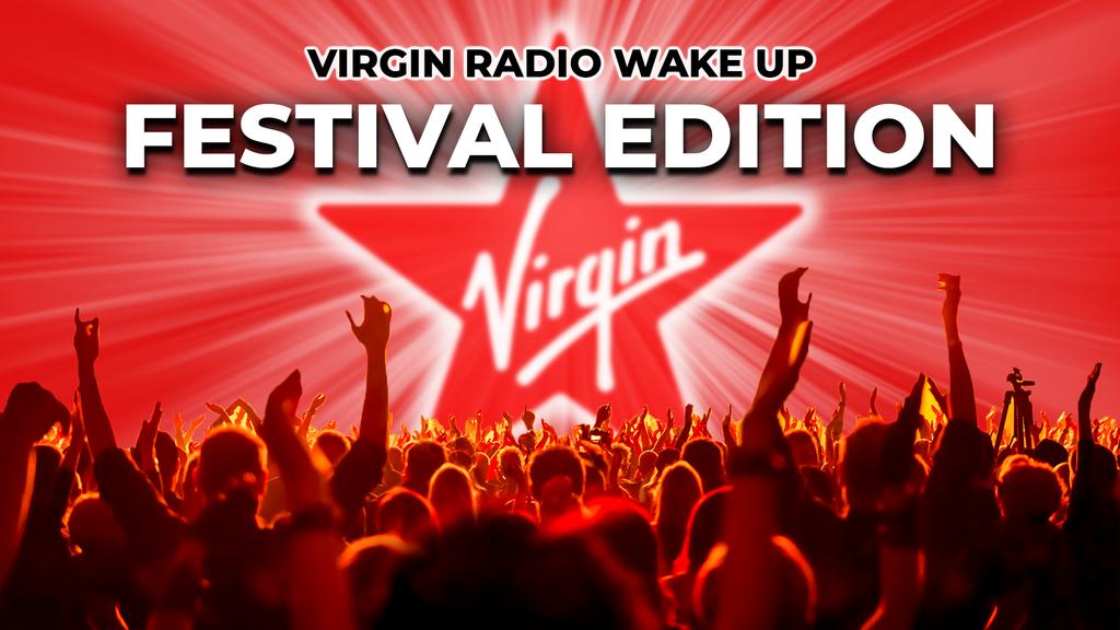 Virgin Radio Wake Up Festival