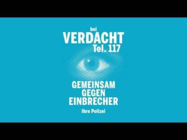 Bei Verdacht Tel. 117 – Gemeinsam gegen Einbrecher, sagt die Kantonspolizei Zürich.