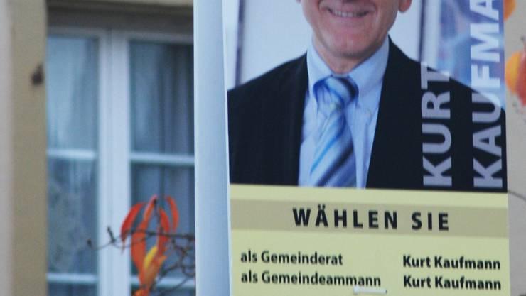 Will Ammann bleiben: Wahlplakat für Kurt Kaufmann. (Toni Widmer)