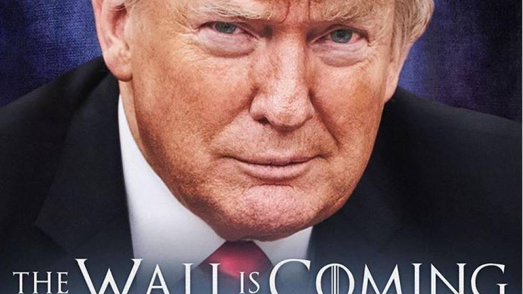 Mit einem Foto und dem Spruch «Die Mauer kommt» spielt US-Präsident Donald Trump erneut auf die Hitserie «Game of Thrones» an. Deren Slogan lautet «Winter Is Coming» (Der Winter kommt).