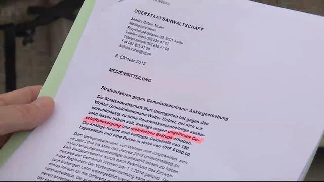 8.10.2015:  Aargauer Staatsanwaltschaft klagt Wohler Gemeindeammann Walter Dubler offiziell an