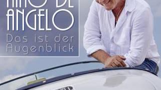 Nino de Angelo - Das ist der Augenblick