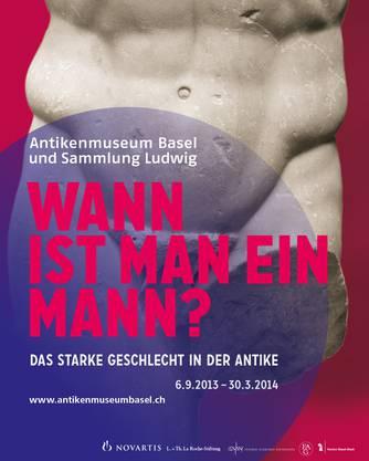 Wann ist ein Mann ein Mann?, fragt sich das Antikenmuseum Basel...