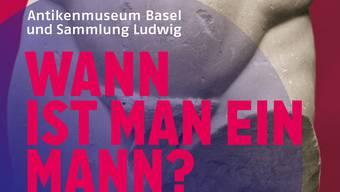 Ausstellung im Antikenmuseum: Wann ist ein Mann ein Mann?
