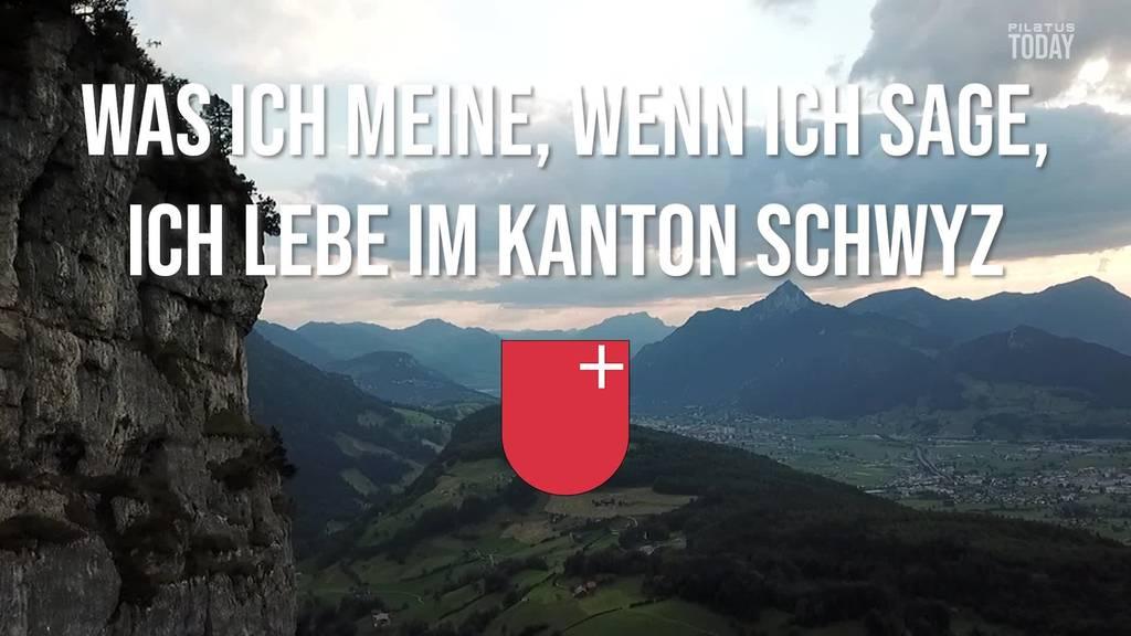 Was ich meine, wenn ich sage, ich lebe im Kanton Schwyz