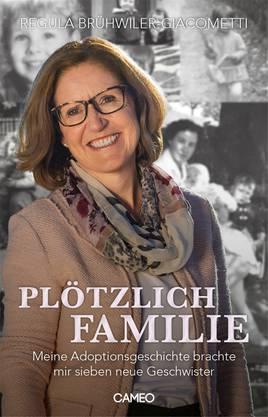 Regula Brühwiler-Giacometti mit ihrem neusten Buch: «Plötzlich Familie»
