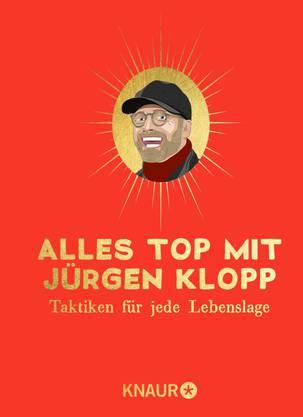 Tom Victor: Alles top mit Jürgen Klopp Taktiken für jede Lebenslage. Knaur, München 2020.  175 Seiten, Fr. 18.90.