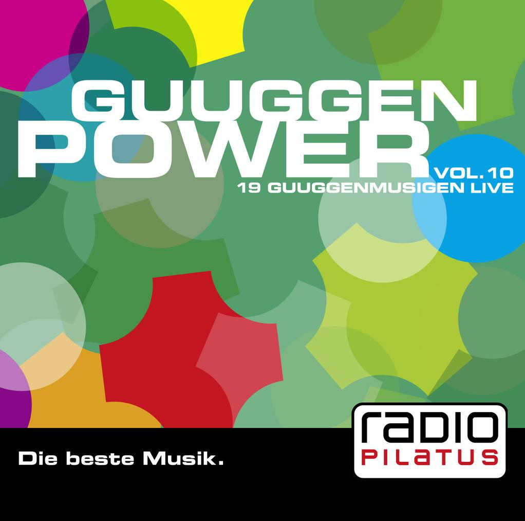 Die Radio Pilatus Guuggen Power Vol. 10. Die CD wird am Freitagabend am Barstreet-Festival auf der Luzerner Allmend getauft.