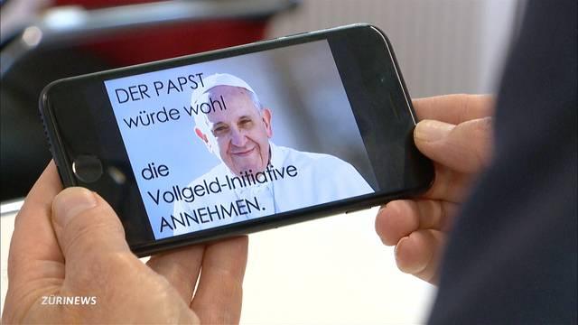 Vollgeld-Initianten werben mit Papst