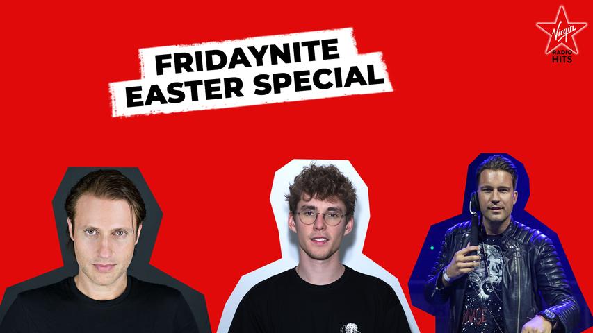 FridayNite Easter Special