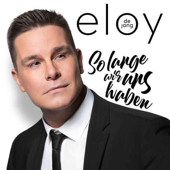 Platz 21 - Eloy de Jong - Solange wir uns haben