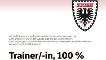 Der FC Aarau sucht einen neuen Trainer